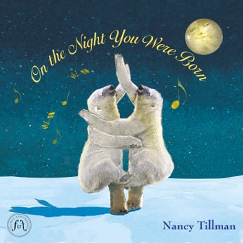 On the Night You Were Born audiobook by Nancy Tillman