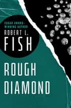 Rough Diamond ebook by Robert L. Fish