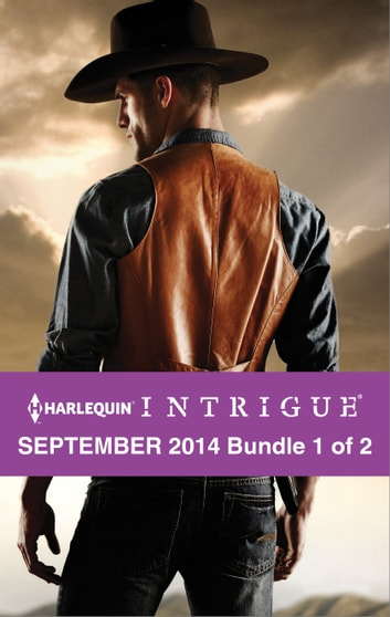 Harlequin Intrigue September 2014 - Bundle 1 of 2 - An Anthology eBook by Delores Fossen,Paula Graves,Cassie Miles