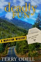 Deadly Fun ebook by Terry Odell