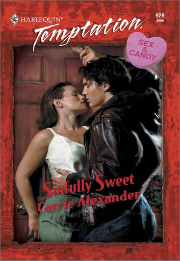 Sinfully Sweet ebook by Carrie Alexander