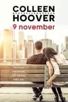9 november ebook by Colleen Hoover, Erica van Rijsewijk