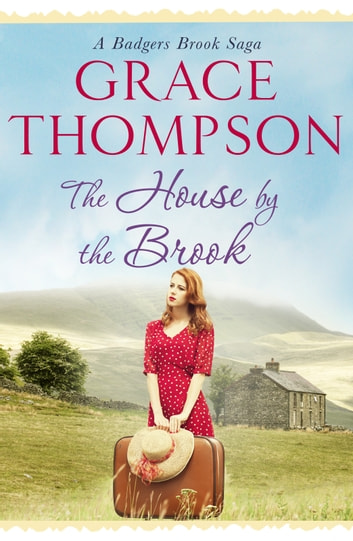 The House by the Brook ebook by Grace Thompson