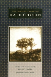 The Complete Works of Kate Chopin ebook by Kobo.Web.Store.Products.Fields.ContributorFieldViewModel