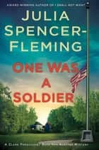 One Was a Soldier ebook by Julia Spencer-Fleming