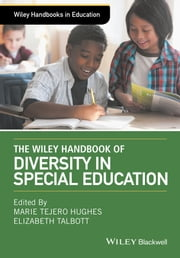 The Wiley Handbook of Diversity in Special Education ebook by