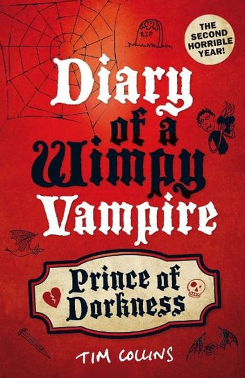 Prince of Dorkness - Diary of a Wimpy Vampire ebook by Tim Collins
