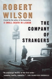 The Company of Strangers ebook by Robert Wilson