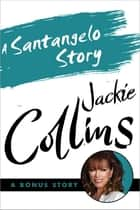 A Santangelo Story ebook by Jackie Collins