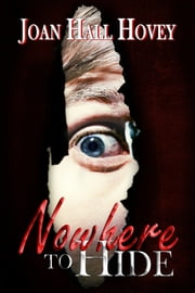Nowhere to Hide ebook by Kobo.Web.Store.Products.Fields.ContributorFieldViewModel