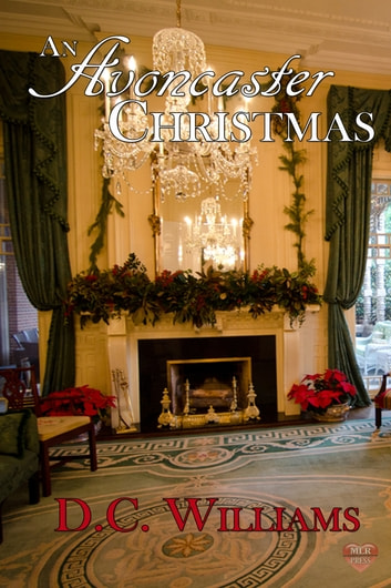 An Avoncaster Christmas ebook by D.C. Williams
