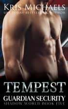 Tempest ebook by Kris Michaels