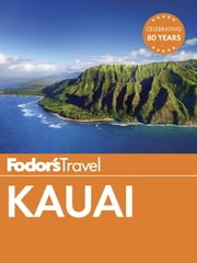 Fodor's Kauai ebook by Fodor's