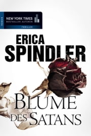 Blume des Satans - Thriller ebook by Erica Spindler