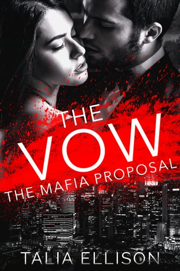 The Vow ebook by Talia Ellison