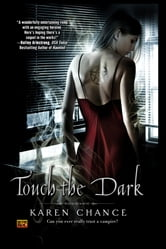 Touch the Dark ebook by Karen Chance