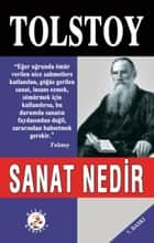 Sanat Nedir? ebook by Lev Nikolayeviç Tolstoy