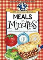 Meals in Minutes ebook by Gooseberry Patch
