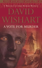 A Vote for Murder ebook by David Wishart