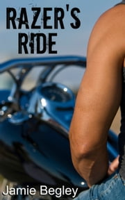 Razer's Ride ebook by Jamie Begley