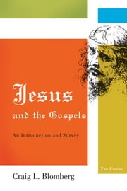 Jesus and the Gospels ebook by Craig L. Blomberg