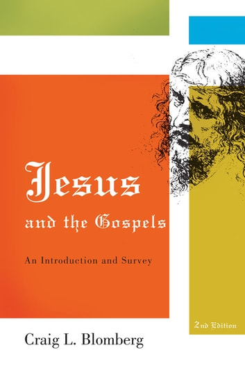Jesus and the Gospels 電子書 by Craig L. Blomberg