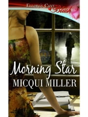 Morning Star ebook by Micqui Miller