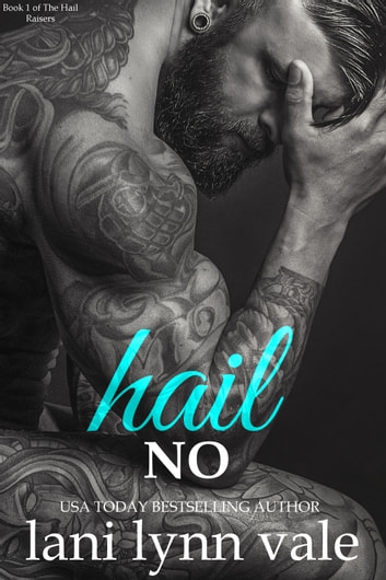 Hail No ebook by Lani Lynn Vale