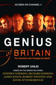 Genius of Britain (Text Only) ebook by Robert Uhlig, Richard Dawkins, James Dyson,...