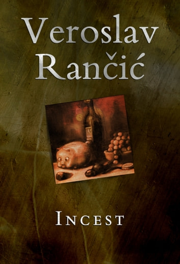Incest ebook by Veroslav Rančić