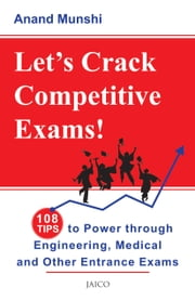 Let's Crack Competitive Exams! ebook by Anand Munshi