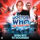 Seven Keys to Doomsday audiobook by Terrance Dicks
