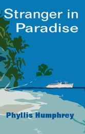 Stranger in Paradise ebook by Phyllis Humphrey