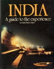 India: A Guide To The Experience ebook by David Stuart Ryan