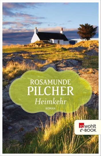 Heimkehr ebook by Rosamunde Pilcher