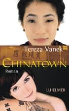 Chinatown ebook by Tereza Vanek