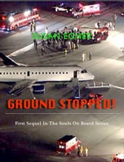 Ground Stopped! ebook by Susan Egner