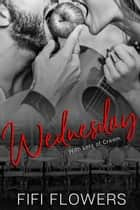 Wednesday: With Lots of Cream - Hookup Café, #3 ebook by Fifi Flowers