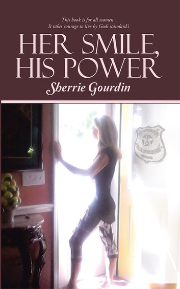 Her Smile, His Power ebook by Sherrie Gourdin