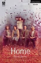 Home ebook by Mr David Storey