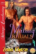 Mating Rituals ebook by Zara Chase