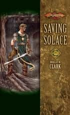 Saving Solace ebook by Douglas W. Clark