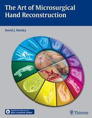 Art of Microsurgical Hand Reconstruction ebook by David J. Slutsky