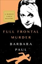Full Frontal Murder ebook by Barbara Paul