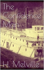 The Confidence Man ebook by Herman Melville,Herman Melville,Herman Melville