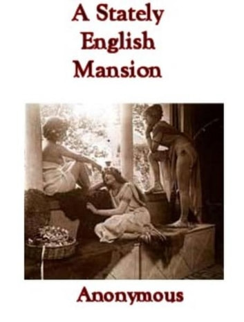 A Stately English Mansion ebook by Anonymous