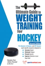 The Ultimate Guide to Weight Training for Hockey ebook by Rob Price