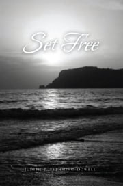 Set Free ebook by Judith P. Flemming-Dowell