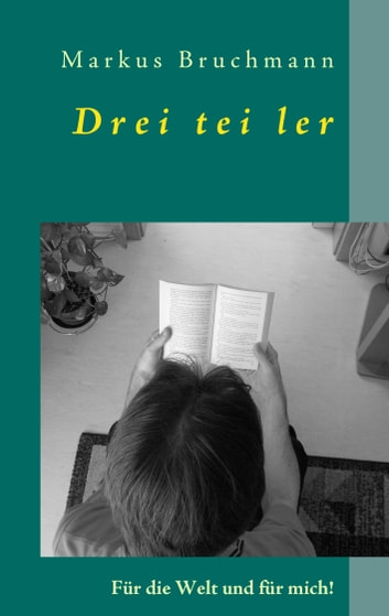 Dreiteiler ebook by Markus Bruchmann