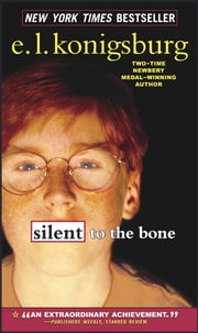 Silent to the Bone ebook by E.L. Konigsburg,E.L. Konigsburg